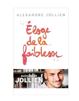 https://www.alexandre-jollien.ch/wp-content/uploads/alexandre-jollien-eloge-de-la-faiblesse.png